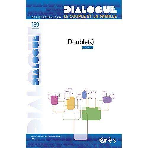 Dialogue - Dialogue, N° 189, Septembre 20 : Double(s) - Preis vom 14.04.2021 04:53:30 h