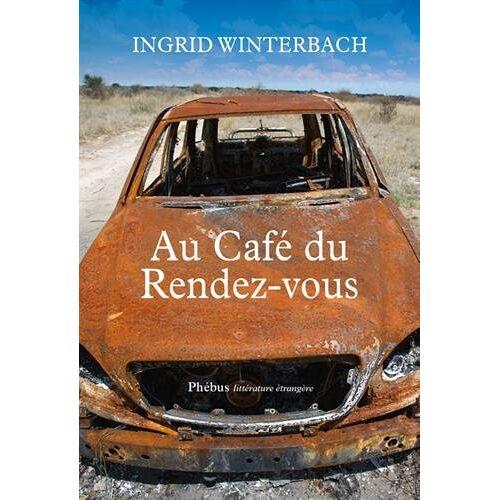 Ingrid Winterbach - Au Café du Rendez-vous - Preis vom 21.10.2020 04:49:09 h