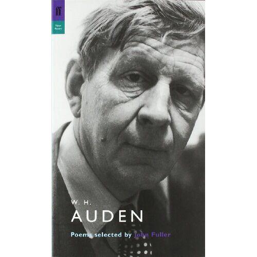 John Fuller - W. H. Auden: Poems Selected by John Fuller (Poet to Poet) - Preis vom 24.02.2021 06:00:20 h