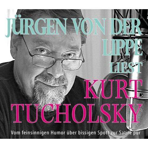 Kurt Tucholsky - Jürgen von der Lippe liest Kurt Tucholsky. 4 CDs - Preis vom 26.01.2021 06:11:22 h