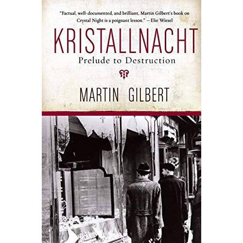 Martin Gilbert - Kristallnacht: Prelude to Destruction (Making History) - Preis vom 14.04.2021 04:53:30 h