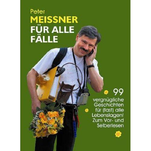 Peter Meissner - Meissner für alle Fälle - Preis vom 16.04.2021 04:54:32 h