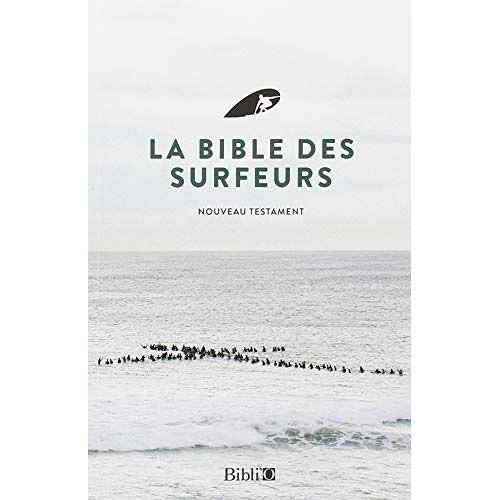 Christian Surfers - La Bible des Surfeurs (ed 2018) - Preis vom 03.09.2020 04:54:11 h