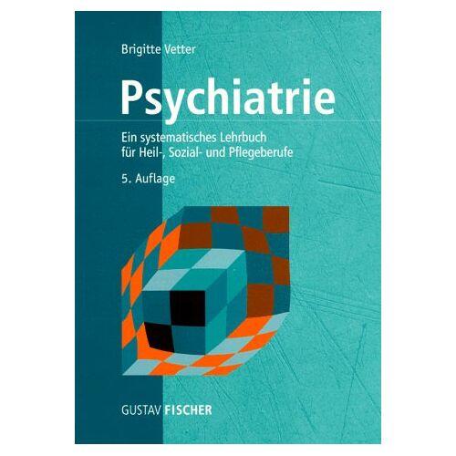 Brigitte Vetter - Psychiatrie - Preis vom 14.05.2021 04:51:20 h