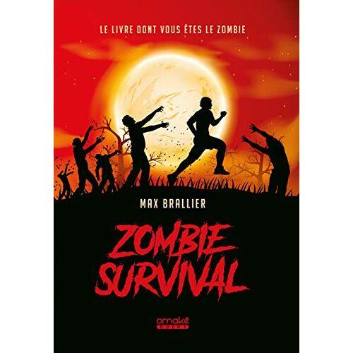 - Zombie survival : Le livre dont vous êtes le zombie ! - Preis vom 26.03.2020 05:53:05 h