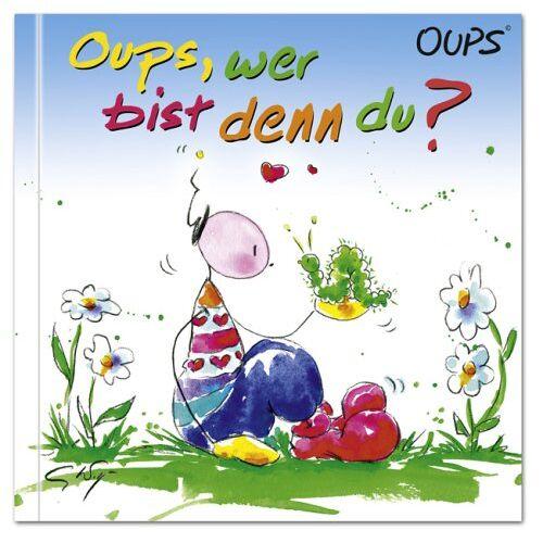 Kurt Hörtenhuber - Oups Kinderbuch. Oups, wer bist denn du?: Das erste Oups-Kinderbuch ist da - Preis vom 26.02.2021 06:01:53 h
