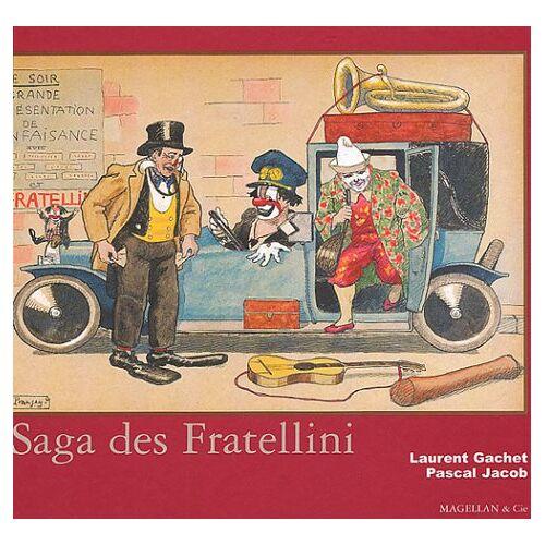 Laurent Gachet - La saga des Fratellini - Preis vom 20.10.2020 04:55:35 h
