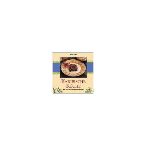 Devinia Sookia - Karibische Küche. Über 90 Rezepte von den Inseln der Karibik - Preis vom 10.05.2021 04:48:42 h
