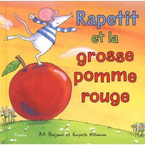 Benjamin, A. H. - Rapetit et la grosse pomme rouge - Preis vom 20.10.2020 04:55:35 h