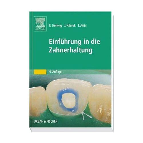 Elmar Hellwig - Einführung in die Zahnerhaltung - Preis vom 05.03.2021 05:56:49 h