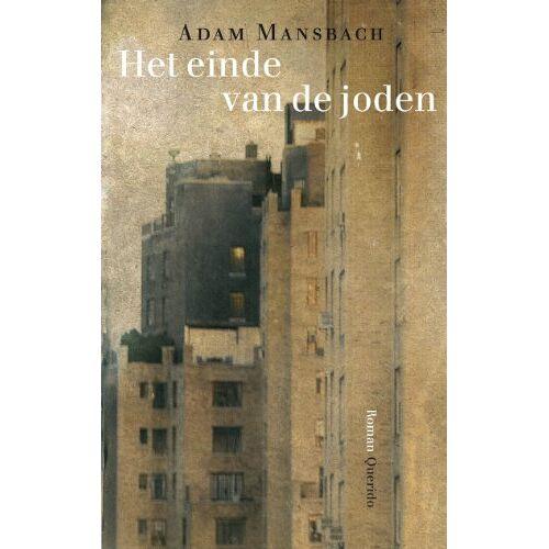 A. Mansbach - Het einde van de joden - Preis vom 12.04.2021 04:50:28 h