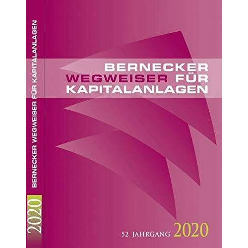 Bernecker, Hans A. - Bernecker Wegweiser für Kapitalanlagen 2020 - Preis vom 28.02.2021 06:03:40 h
