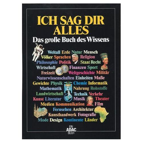 Wolf-Eckhard Gudemann - Ich sag Dir alles. Das große Buch des Wissens - Preis vom 23.01.2020 06:02:57 h