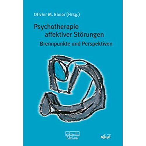 Elmer, Olivier M - Psychotherapie affektiver Störungen: Brennpunkte und Perspektiven (Forum für Verhaltenstherapie und psychosoziale Praxis) - Preis vom 11.05.2021 04:49:30 h