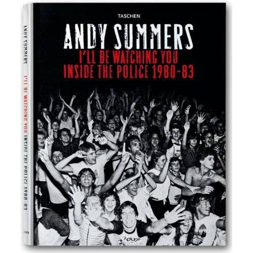 Andy Summers - Summers - I'll Be Watching You: Inside The Police 1980 - 83 - Preis vom 28.02.2021 06:03:40 h