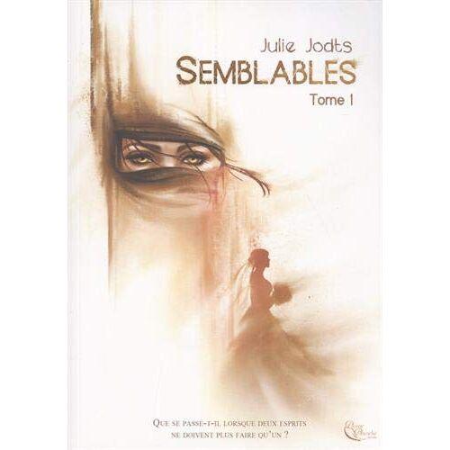 Julie Jodts - Semblables: Livre I - Preis vom 20.10.2020 04:55:35 h