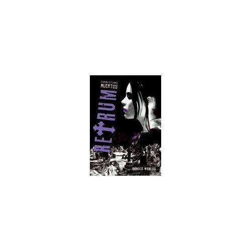 Francesc Miralles Contijoch - Retrum : cuando estuvimos muertos (Luna roja, Band 1) - Preis vom 20.10.2020 04:55:35 h