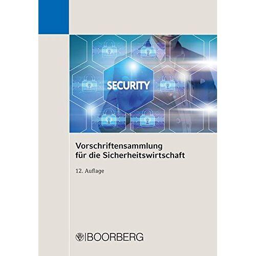 - Vorschriftensammlung für die Sicherheitswirtschaft - Preis vom 21.10.2020 04:49:09 h
