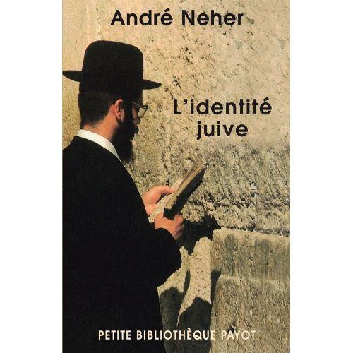 André Neher - L'identité juive - Preis vom 21.10.2020 04:49:09 h