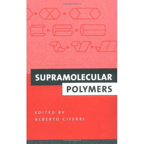 Alberto Ciferri - Supramolecular Polymers - Preis vom 18.04.2021 04:52:10 h