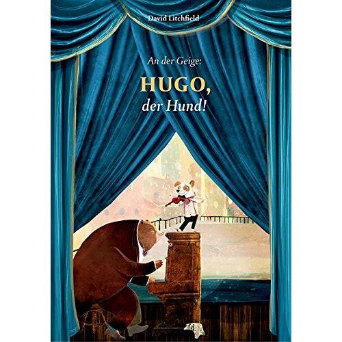 David Litchfield - An der Geige: Hugo, der Hund! - Preis vom 15.01.2021 06:07:28 h