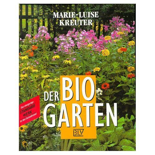 Marie-Luise Kreuter - Der Bio- Garten - Preis vom 13.05.2021 04:51:36 h
