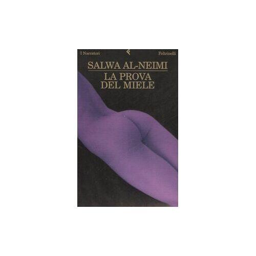 Salwa Al Neimi - La prova del miele - Preis vom 14.04.2021 04:53:30 h