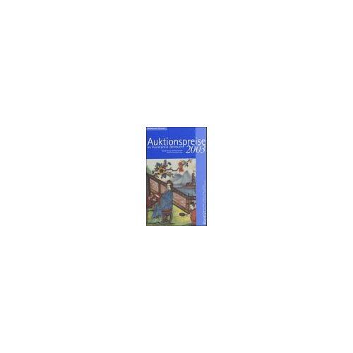 - Auktionspreise im Kunstpreis Jahrbuch, Bd.58/2 : 2003 - Preis vom 13.05.2021 04:51:36 h