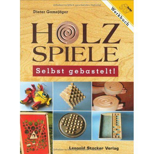 Dieter Gamsjäger - Holzspiele - Selbst gebastelt! - Preis vom 24.02.2021 06:00:20 h