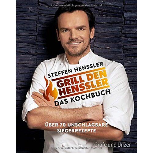 Steffen Henssler - Grill den Henssler - Das Kochbuch: Über 70 unschlagbare Siegerrezepte (Einzeltitel) - Preis vom 20.10.2020 04:55:35 h