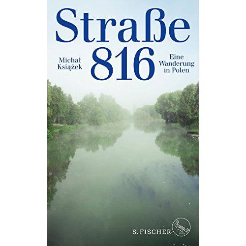 Michal Ksiazek - Straße 816: Eine Wanderung in Polen - Preis vom 15.04.2021 04:51:42 h