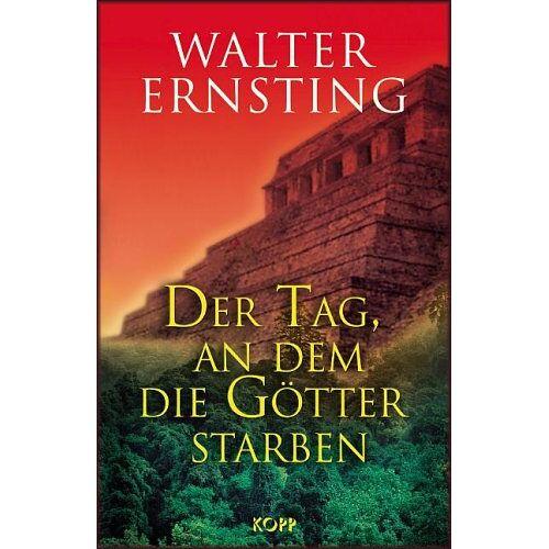 Walter Ernsting - Der Tag, an dem die Götter starben - Preis vom 20.10.2020 04:55:35 h