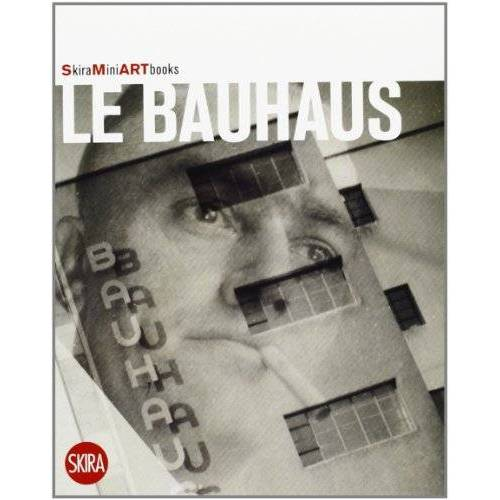 Flaminio Gualdoni - Le Bauhaus - Preis vom 20.10.2020 04:55:35 h