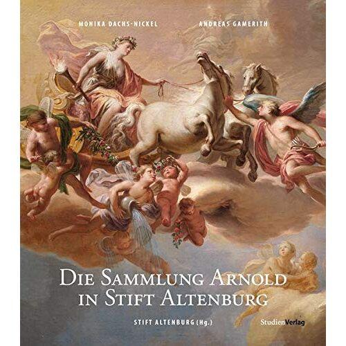 Monika Dachs-Nickel - Die Sammlung Arnold in Stift Altenburg - Preis vom 10.05.2021 04:48:42 h