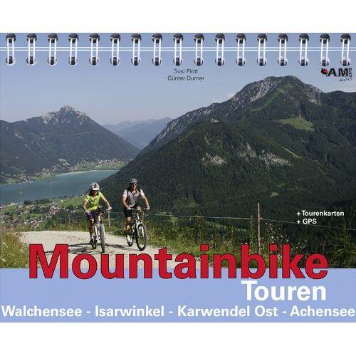 Susi Plott - Mountainbike Touren Walchensee - Isarwinkel - Karwendel Ost - Achensee: Band 3 - Preis vom 01.12.2019 05:56:03 h