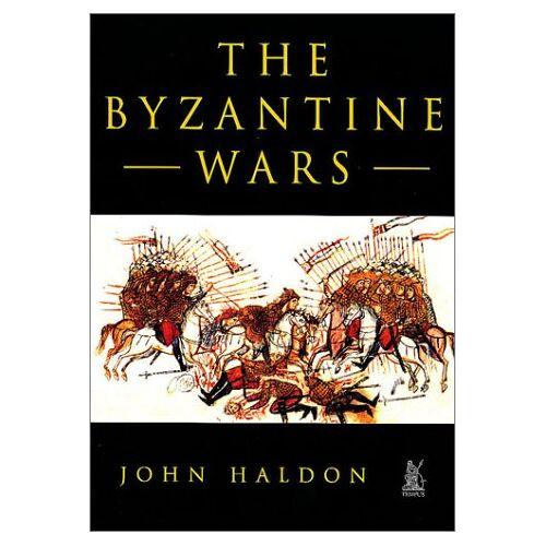 Haldon, John F. - The Byzantine Wars - Preis vom 28.02.2021 06:03:40 h