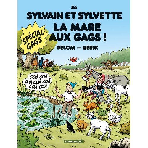 Bélom - Sylvain et Sylvette, Tome 56 : La mare aux gags ! - Preis vom 05.09.2020 04:49:05 h