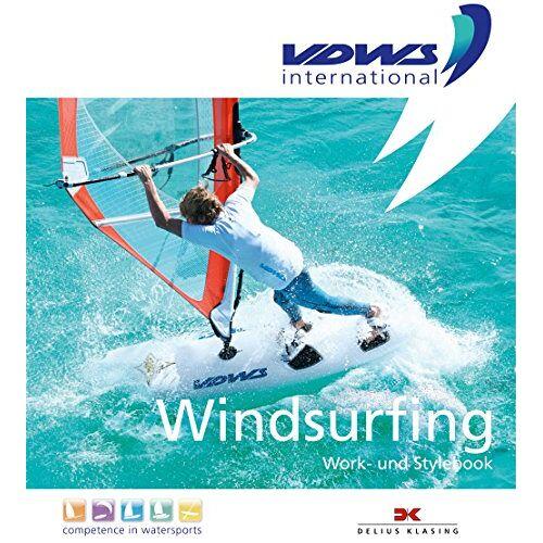 VDWS International - Windsurfing: Work- und Stylebook - Preis vom 06.09.2020 04:54:28 h