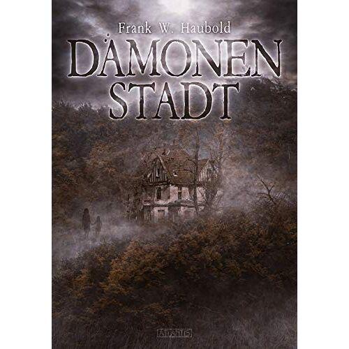 Haubold, Frank W. - Dämonenstadt - Preis vom 18.10.2020 04:52:00 h