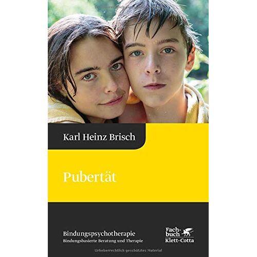 Brisch, Karl Heinz - Pubertät: Reihe Bindungspsychotherapie – Bindungsbasierte Beratung und Therapie (Karl Heinz Brisch Bindungspsychotherapie) - Preis vom 24.02.2021 06:00:20 h
