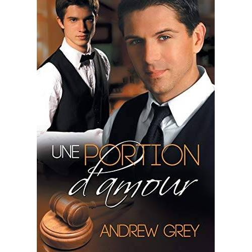 Andrew Grey - Une portion d'amour - Preis vom 25.02.2021 06:08:03 h