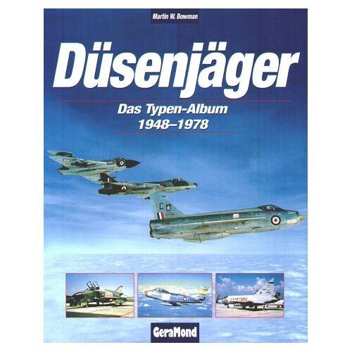 Bowman, Martin W. - Düsenjäger - Preis vom 06.09.2020 04:54:28 h