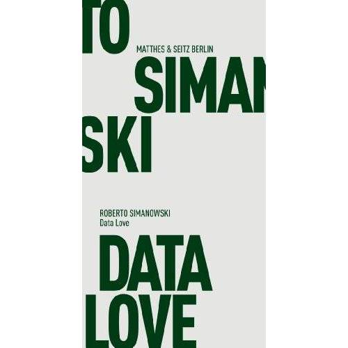 Roberto Simanowski - Data Love - Preis vom 20.10.2020 04:55:35 h