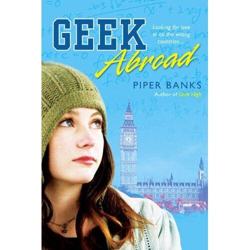 Piper Banks - Geek Abroad (Geek High) - Preis vom 21.01.2021 06:07:38 h