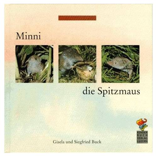 Gisela Buck - Minni, die Spitzmaus - Preis vom 21.04.2021 04:48:01 h