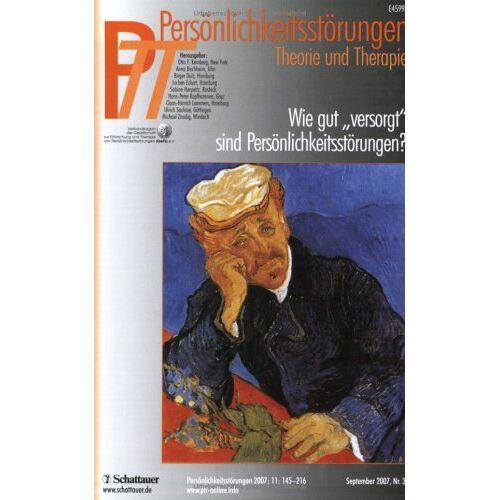Kernberg, Otto F. - Persönlichkeitsstörungen PTT: PTT 43 2007/3. Wie gut versorgt sind Persönlichkeitsstörungen? Persönlichkeitsstörungen, Theorie und Therapie: BD 43 - Preis vom 25.10.2020 05:48:23 h