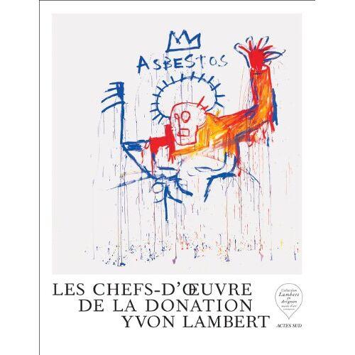 Eric Mézil - Les Chefs-d'Oeuvre de la Donation Yvon Lambert - Preis vom 12.05.2021 04:50:50 h