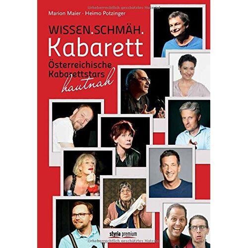 Marion Maier - Wissen. Schmäh. Kabarett: Österreichische Kabarettstars hautnah - Preis vom 24.02.2021 06:00:20 h