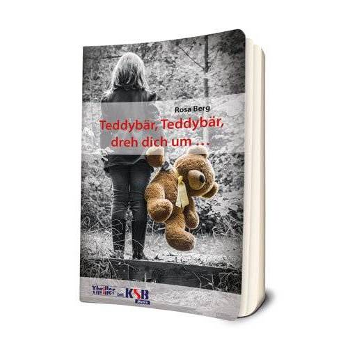 Rosa Berg - Teddybär, Teddybär, dreh dich um ... - Preis vom 09.04.2021 04:50:04 h
