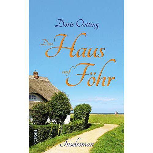 Doris Oetting - Das Haus auf Föhr: Inselroman - Preis vom 24.02.2021 06:00:20 h